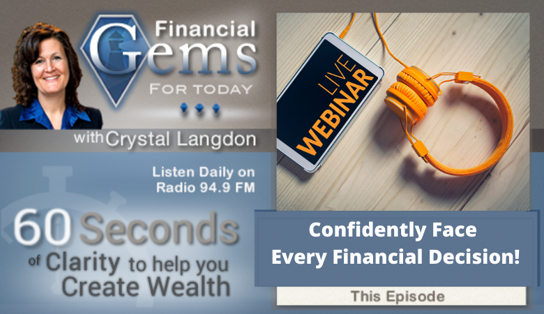 Confidently Face Every Financial Decision! Crystal Clear Finances