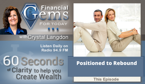 Crystal Clear Finances Positioned to Rebound